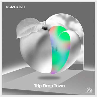シングル/Trip Drop Town/RADIO FISH