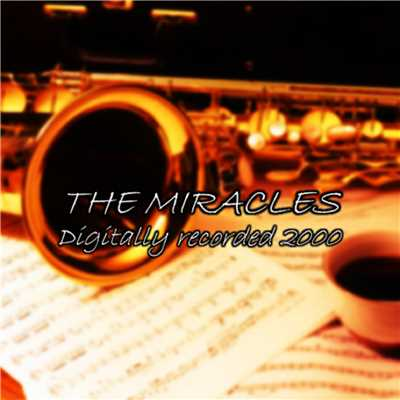 アルバム/The Miracles-Digitally Recorded 2000-/The Miracles