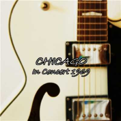 アルバム/Chicago-In Concert 1969-/Chicago