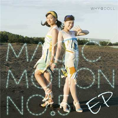 アルバム/Magic Motion No.5 EP/WHY@DOLL