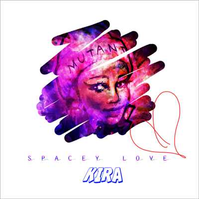 シングル/SPACEY LOVE/KIRA