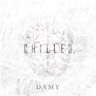 シングル/chilled./DAMY