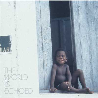 アルバム/THE WORLD IS ECHOED/FreeTEMPO