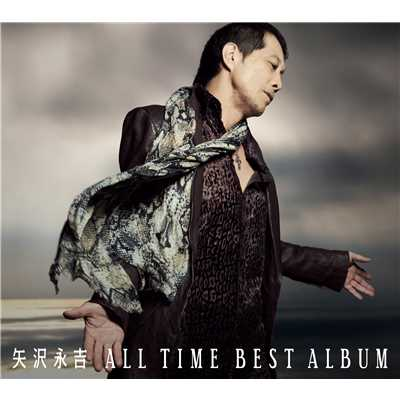 シングル/SOMEBODY'S NIGHT(ALL TIME BEST ALBUM Version)/矢沢永吉