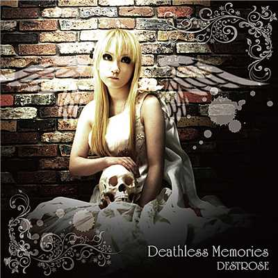 シングル/Deathless Memories/DESTROSE