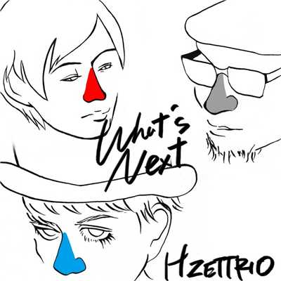 ハイレゾ/What's Next/H ZETTRIO