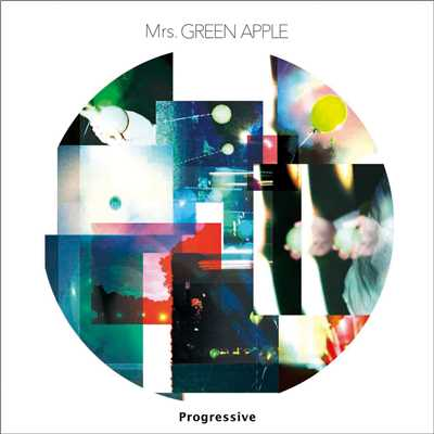 アルバム/Progressive/Mrs. GREEN APPLE