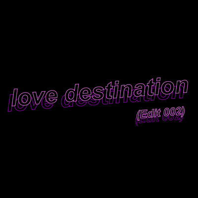 シングル/love destination (Edit 002)/DE DE MOUSE