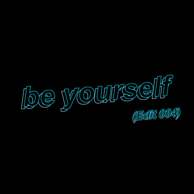 シングル/be yourself (Edit 004)/DE DE MOUSE