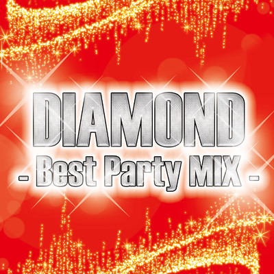 DIAMOND -Best Party MIX-/Various Artists