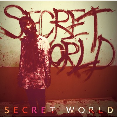 シングル/SECRET WORLD/Neverland