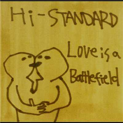 アルバム/LOVE IS A BATTLEFIELD/Hi-STANDARD