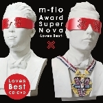 アルバム/Award SuperNova -Loves Best-/m-flo