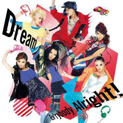 アルバム/Ev'rybody Alright!/Dream