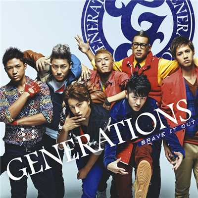 着うた®/BRAVE IT OUT/GENERATIONS from EXILE TRIBE