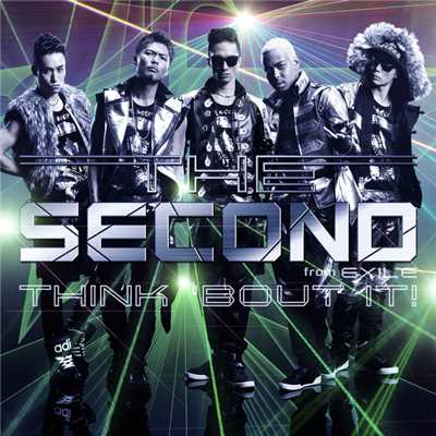アルバム/THINK 'BOUT IT!/THE SECOND from EXILE