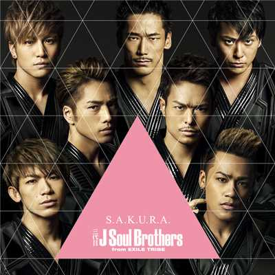 シングル/S.A.K.U.R.A./三代目 J Soul Brothers from EXILE TRIBE