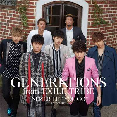 アルバム/NEVER LET YOU GO/GENERATIONS from EXILE TRIBE