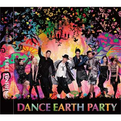 シングル/PEACE SUNSHINE/DANCE EARTH PARTY