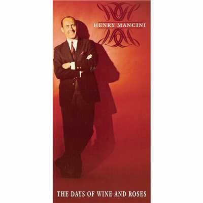 アルバム/The Days Of Wine And Roses/Henry Mancini