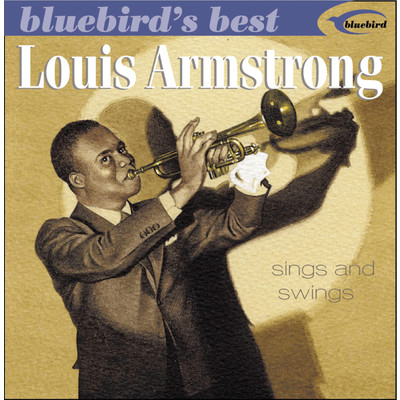 アルバム/Sings And Swings (Bluebird's Best Series)/Louis Armstrong