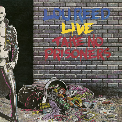 アルバム/Take No Prisoners - Live/Lou Reed