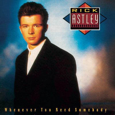 シングル/Never Gonna Give You Up/Rick Astley