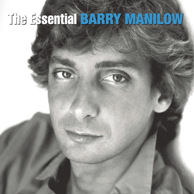 アルバム/The Essential Barry Manilow/Barry Manilow