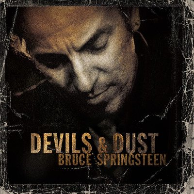 アルバム/Devils & Dust/Bruce Springsteen