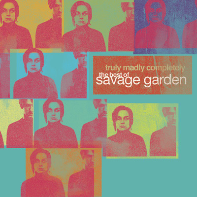 アルバム/Truly Madly Completely - The Best of Savage Garden/Savage Garden