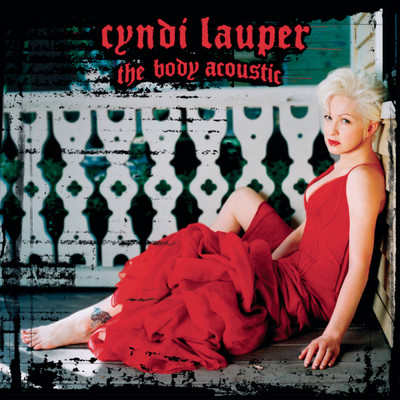 アルバム/The Body Acoustic/Cyndi Lauper