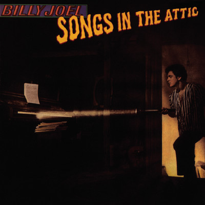 アルバム/Songs In the Attic/Billy Joel