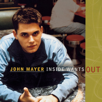 アルバム/Inside Wants Out/John Mayer