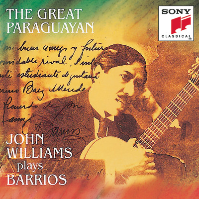 アルバム/Barrios - The Great Paraguayan/John Williams