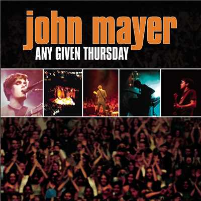 アルバム/Any Given Thursday/John Mayer