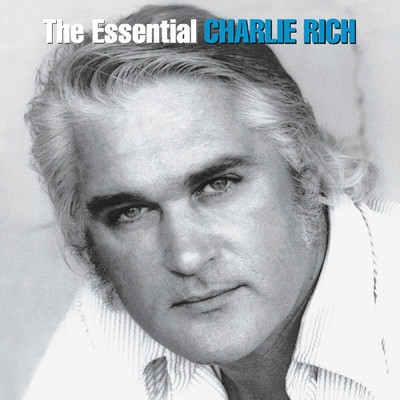 アルバム/The Essential Charlie Rich/Charlie Rich