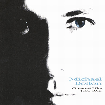アルバム/Greatest Hits 1985-1995/Michael Bolton