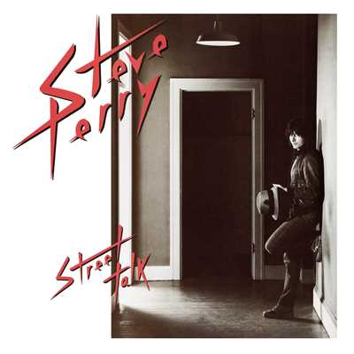 アルバム/Street Talk (Expanded Edition)/Steve Perry