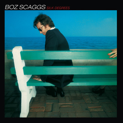 アルバム/Silk Degrees/Boz Scaggs