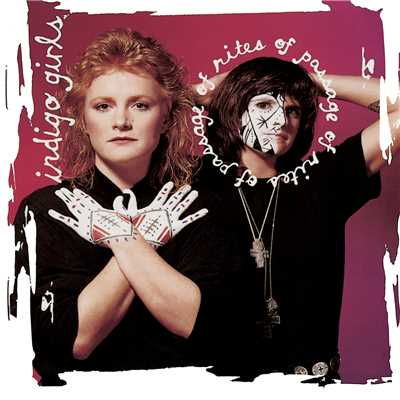 アルバム/Rites Of Passage (Expanded Edition)/Indigo Girls