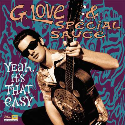 アルバム/Yeah, It's That Easy/G.Love & Special Sauce