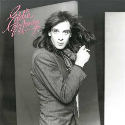 アルバム/Eddie Money/Eddie Money