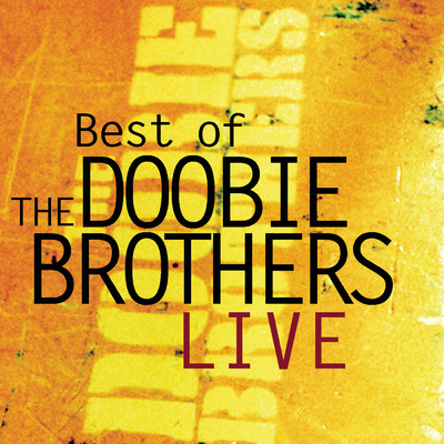 シングル/China Grove (Live)/The Doobie Brothers