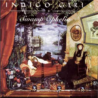 アルバム/Swamp Ophelia/Indigo Girls
