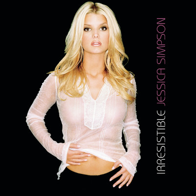 シングル/Hot Like Fire (Album Version)/Jessica Simpson