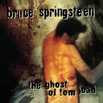 ハイレゾアルバム/The Ghost Of Tom Joad/Bruce Springsteen