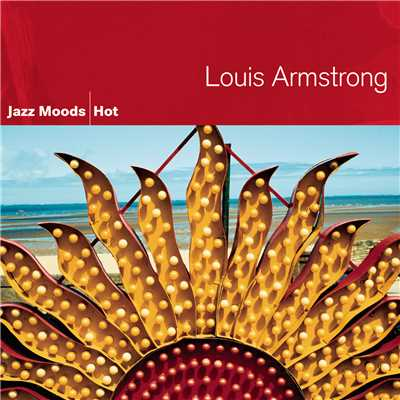 アルバム/Jazz Moods - Hot/Louis Armstrong