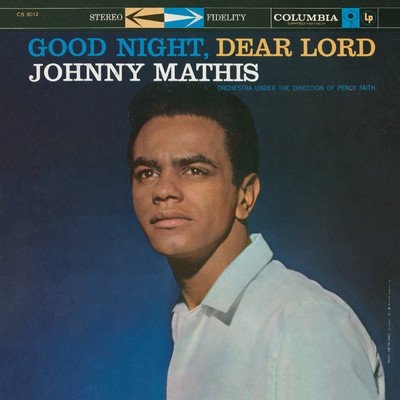 Good Night, Dear Lord/Johnny Mathis