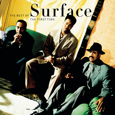 アルバム/The First Time: The Best Of Surface/Surface