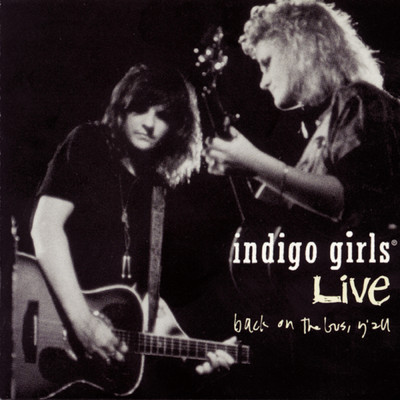 アルバム/Back On The Bus, Y'All/Indigo Girls